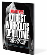 Men's Fitness - 101 Best Workouts of all time